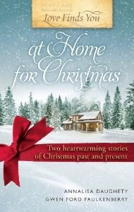 Love Finds You at Home for Christmas by Annalisa Daughety