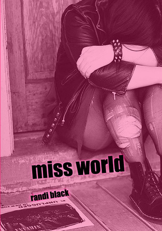 Miss World by Randi Black