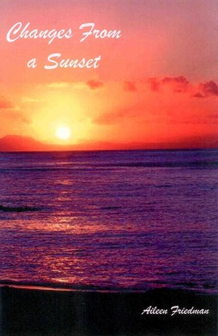 Changes From a Sunset by Aileen  Friedman