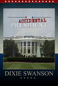 The Accidental President, Volume 2 in the Accidental Presiden... by Dixie Swanson