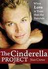 The Cinderella Project  (A Comedy of Love, #1)