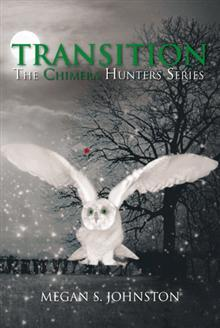 TRANSITION, The Chimera Hunters Series