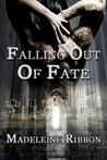Falling Out of Fate