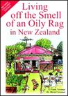 Living off the Smell of an Oily Rag in New Zealand