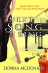 Next Song I Sing (Next Time Around #1)