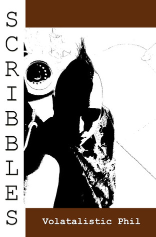 Scribbles by Phil Volatile