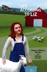 Life According to Liz by Rebecca Williams Spindler