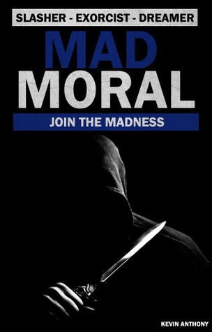 Mad Moral by Kevin  Anthony
