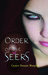 Order of the Seers (Order of the Seers, #1) by Cerece Rennie Murphy