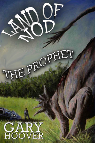 Land of Nod, The Prophet (Land of Nod, #2)