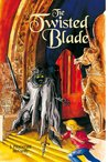 The Twisted Blade (The Serpent's Egg Trilogy, #3)