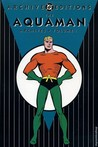 The Aquaman Archives, Volume 1 (The Aquaman Archives, #1)
