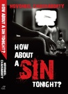 How About A Sin Tonight?