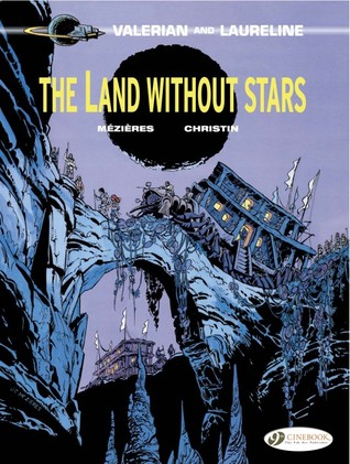 The Land Without Stars (Valérian #3)