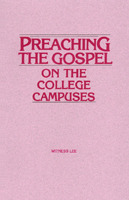 Preaching the Gospel on the College Campuses