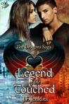 Legend of the Touched (The Dragons Saga, #3)