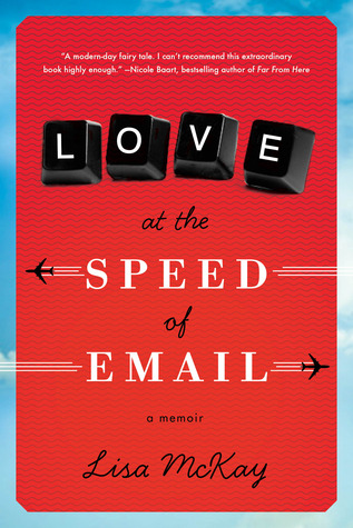 Love at the Speed of Email by Lisa  McKay