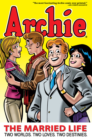 Archie: The Married Life Book 1 (Archie: The Married Life)