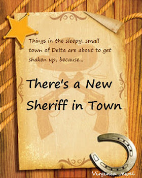 There's a New Sheriff in Town by Virginia Jewel