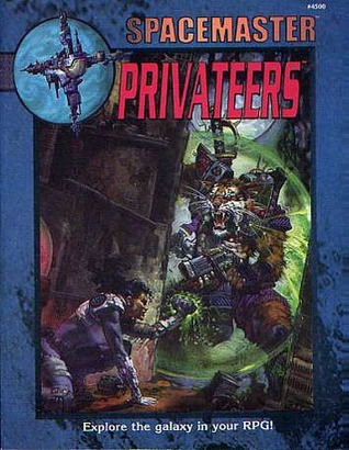 Spacemaster: Privateers (Spacemaster 3rd Ed, #1)