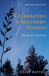Celebrating The Southern Seasons: Rituals For Aotearoa