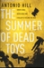 The Summer of Dead Toys (Inspector Salgado, #1)