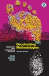 Decolonizing Methodologies: Research and Indigenous Peoples (Second Edition)