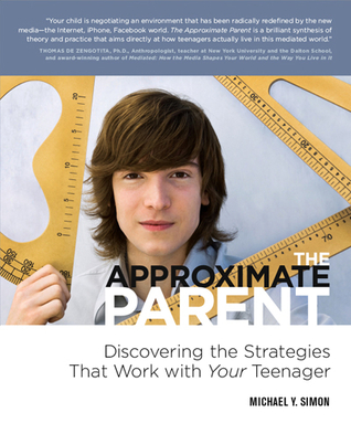 The Approximate Parent by Michael Y. Simon