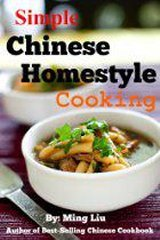 Simple Chinese Homestyle Cooking