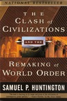 The Clash of Civilizations and the Remak... by Samuel P. Huntington