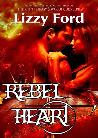 Rebel Heart by Lizzy Ford