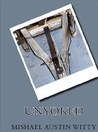 Unyoked by Mishael Austin Witty