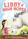 Libby of High Hopes by Elise Primavera