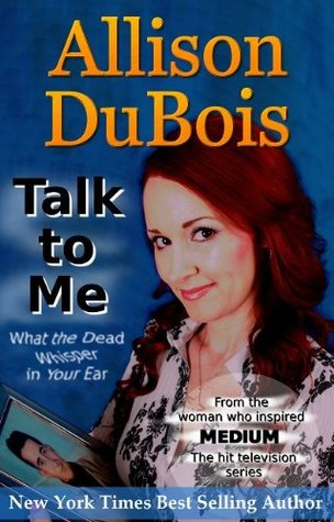 Talk To Me by Allison DuBois