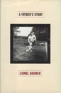 A Father's Story by Lionel Dahmer