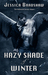 Hazy Shade of Winter (Unbound, #1)