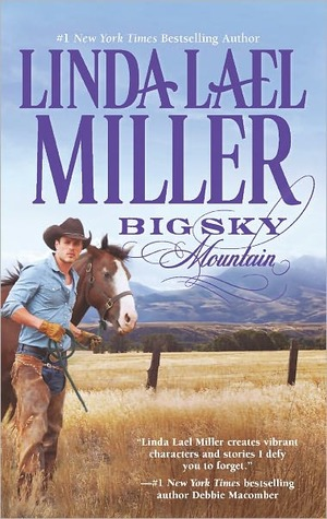 Big Sky Mountain by Linda Lael Miller