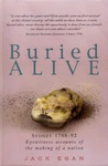 Buried Alive: Sydney 1788-1792: Eyewitness Accounts of the Making of a Nation