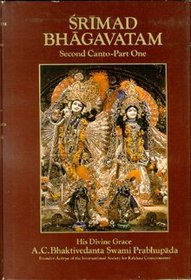 Srimad Bhagavatam: Second Canto - Part One