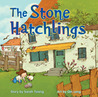 The Stone Hatchlings