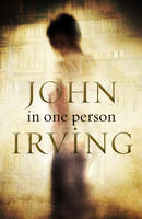 In One Person by John Irving