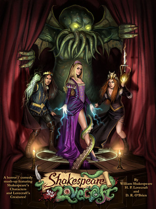 Shakespeare vs. Lovecraft by D.R. O'Brien