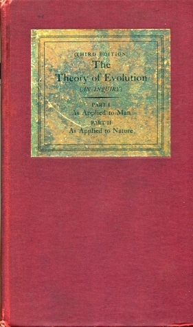 The Theory of Evolution (An Inquiry)