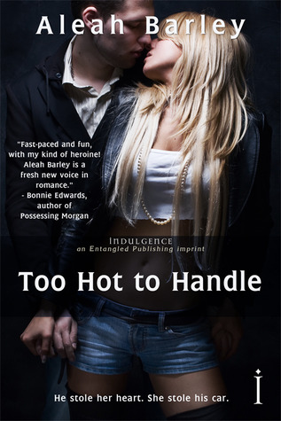 Too Hot to Handle by Aleah Barley