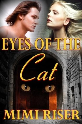 Eyes of the Cat by Mimi Riser