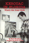 Kerouac in Florida: Where the Road Ends