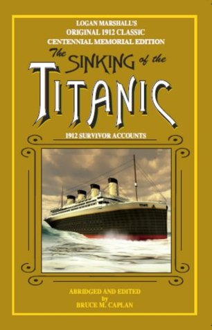The Sinking of the Titanic by Bruce M. Caplan