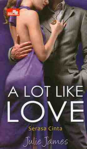A Lot Like Love - Serasa Cinta (FBI/US Attorney, #2)