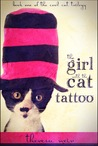The Girl with the Cat Tattoo (Cool Cats, #1)