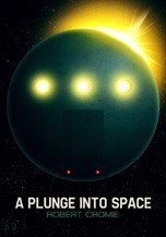 A Plunge Into Space by Robert Cromie